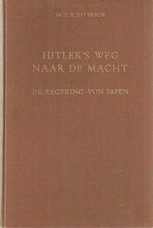 Hitler's weg naar de macht. De regering-Von: Dittrich, Z.R.