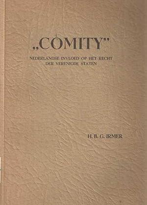 'Comity'. Nederlandse invloed op het recht der Verenigde Staten: Irmer, H.B.G.