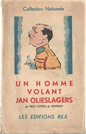 Un Homme Volant Jan Olieslagers: Coppens de Houthulst, Willy