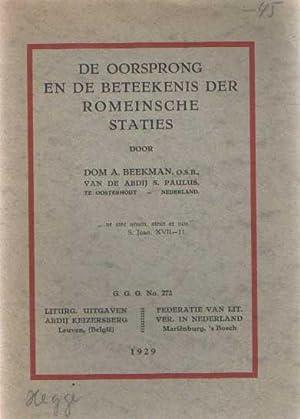 De oorsprong en de beteekenis der Romeinsche: Beekman, A.