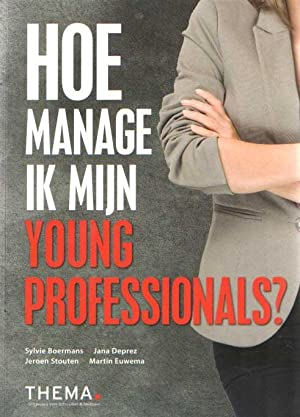 Hoe manage ik mijn young professional