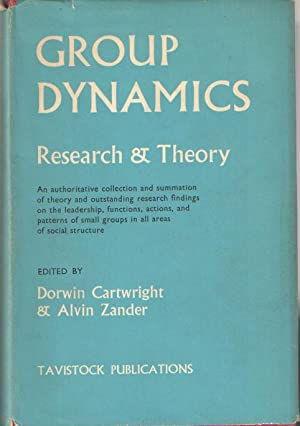 Group Dynamics. Research and Theory: Cartwright, Dorwin &