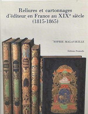Reliures et Cartonnages d'éditeur en France au: Malavieille, Sophie