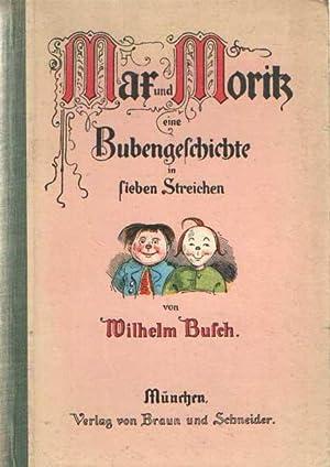 Mar und Morik. Eine Bubengeschichte in sieben: Busch, Wilhelm