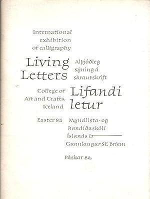 Living letters : international exhibition of calligraphy,: Briem, Grunnlaugur SE