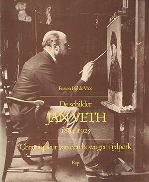 De schilder Jan Veth 1864 - 1925.: BIJL DE VROE,