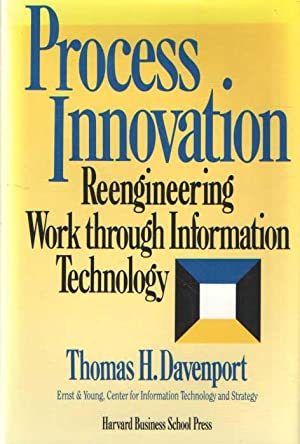 Process innovation. Reengineering work through information technology