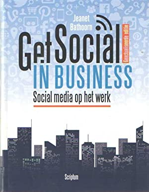 Get Socila in Business. Social Media op het werk