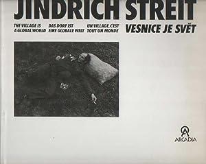 Vesnice je svet (The village is a: Streit, Jindrich