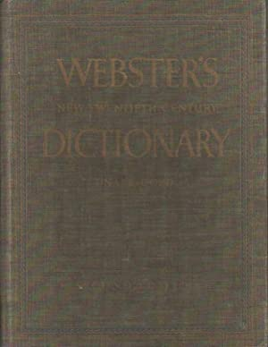 Webster's New Twentieth Century Dictionary of the English Language. Unabridged. Based upon the Br...
