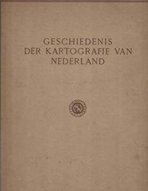 Geschiedenis der kartografie van Nederland van den: FOCKEMA ANDREAE, S.J.