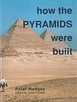 How the Pyramids Were Built