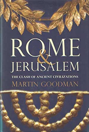 Rome & Jerusalem - The Clash of Ancient Civilizations