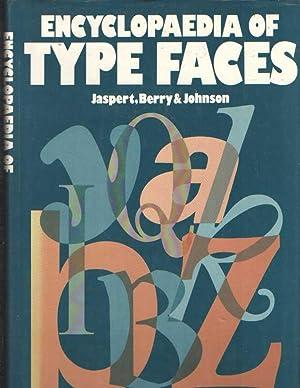 The Encyclopaedia of Type Faces: Jaspert, Pincus W.;