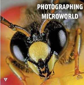 Photographing the Microworld: The World through a: Belorustseva, S.; Sochivko,