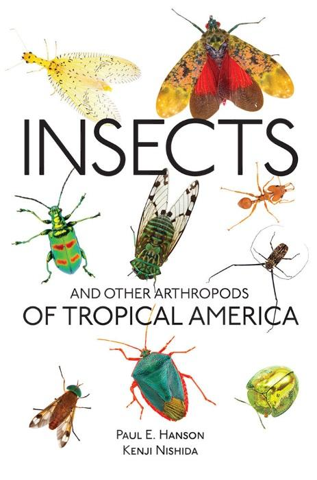 Insects and Other Arthropods of Tropical America: Hanson, P.E.; Nishida,