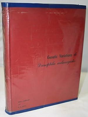 Genetic Variations of Drosophila melanogaster: Lindsley, D.L.; Grell,