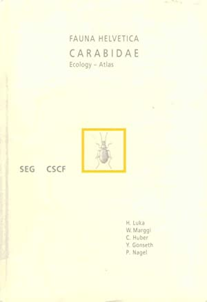 Carabidae. Ecology, Atlas Fauna Helvetica 24: Luka, H.; Marggi, W.; Huber, C.; Gonseth, Y.; Nagel, ...