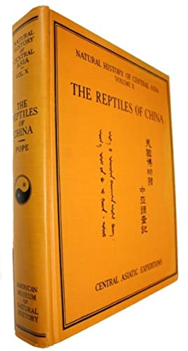 The Reptiles of China Turtles, Crocodilians, Snakes,: Pope, C.H.