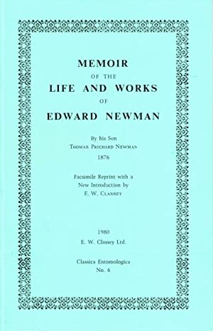 Memoir of the Life and Works of Edward Newman