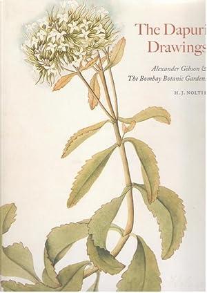 The Dapuri Drawings: Alexander Gibson & The: Noltie, H.J.