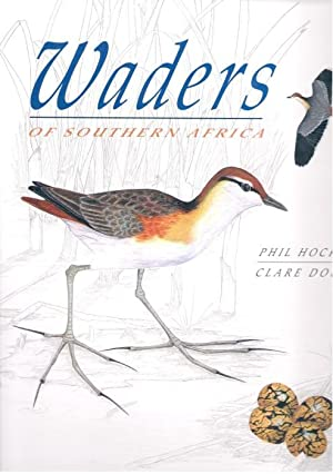Waders of Southern Africa: Hockey, P.; Douie,
