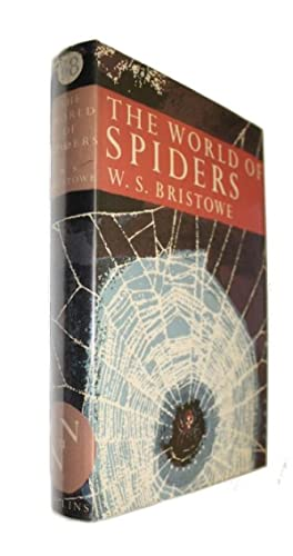 The World of Spiders (New Naturalist 38): Bristowe, W.S.