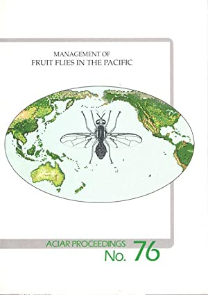 Mangement of Fruit Flies in the Pacific: Allwood, A.J.; Drew,