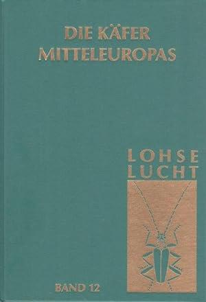 Die Käfer Mitteleuropas 12: Supplementband 1: Lohse, G.A.; Lucht,