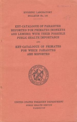 Key-Catalogue of parasites reported for primates (monkeys: Stiles, C.W.; Hassall,