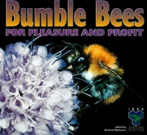 Bumble Bees for Pleasure and Profit