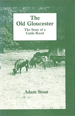 Gloucester, the Story of a Cattle Breed