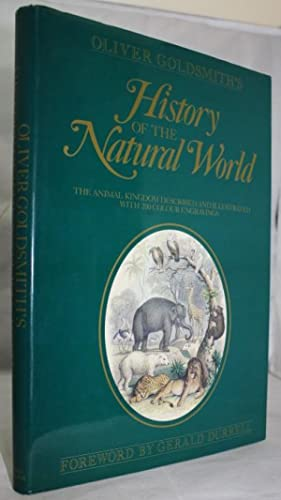 Oliver Goldsmith's History of the Natural World: Goldsmith, O.