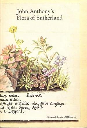 John Anthony's Flora of Sutherland: Kenworthy, J.B. (Ed.)
