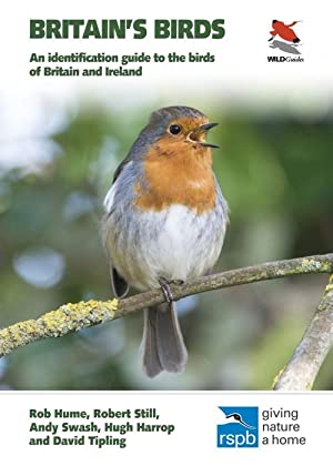Britain's Birds: An Identification Guide to the: Hume, R.; Still,