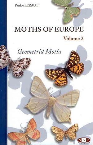 Moths of Europe. Vol. 2: Geometrid Moths: Leraut, P.