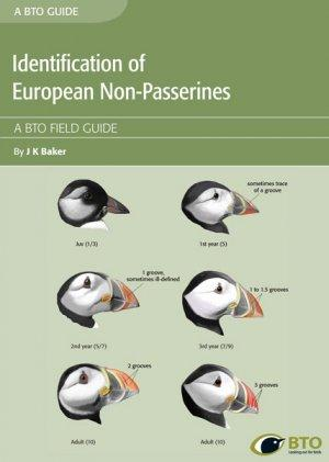 Identification of European Non-Passerines: A BTO Field: Baker, J.K.