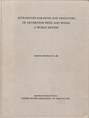 Introduced Parasites and Predators of Arthropod Pests: Clausen, C.P. (Ed.)