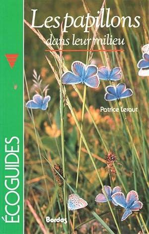 Les papillons dans leur milieu: Leraut, P.