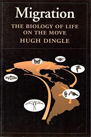 Migration: The Biology of Life on the: Dingle, H.