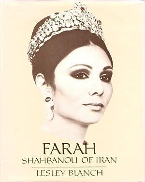Farah Shahbanou of Iran: Queen of Persia: Blanch, L.