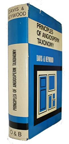 Principles of Angiosperm Taxonomy: Davis, P.H.; Heywood,