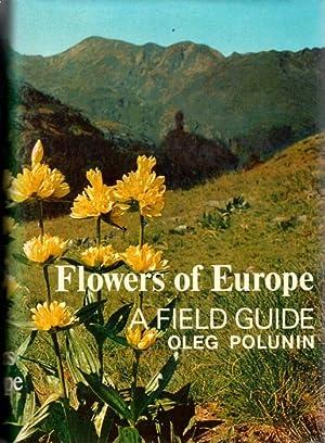 Flowers of Europe: A field guide: Polunin, O.