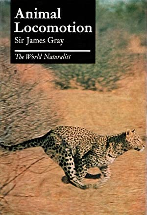 Animal Locomotion: Gray, J.