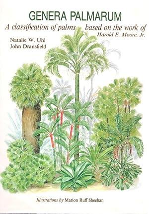 Genera Palmarum: A Classification of Palms Based: Uhl, N.W.; Dransfield,