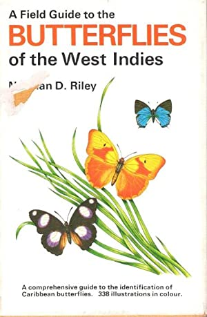 A Field Guide to the Butterflies West: Riley, N.D.