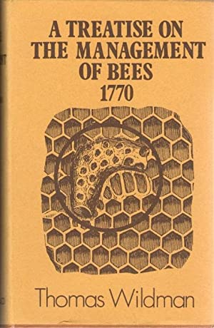A Treatise on the Management of Bees 1770