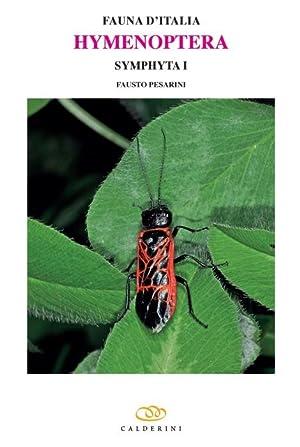 Hymenoptera: Symphyta 1 (Fauna d'Italia 52): Pesarini, F.