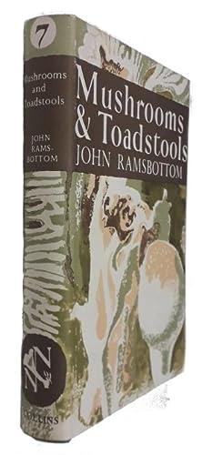 Mushrooms & Toadstools (New Naturalist 7): Ramsbottom, J.