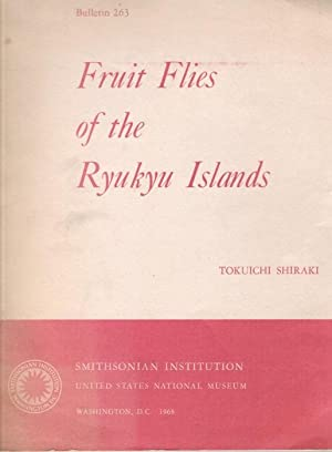 Fruit Flies of the Ryukyu Islands: Shiraki, T.